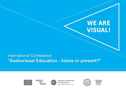 """Меѓународна конференција """"Аудиовизуелно образование – иднина или сегашност?"""""""