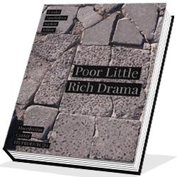 Poor Little Rich Drama