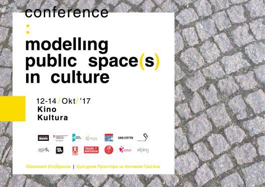 Конференција> Моделирање на јавниот простор(и) во културата