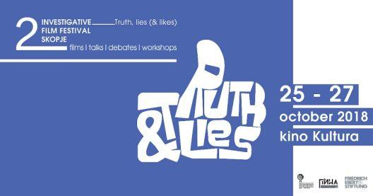 """""""Вистина, лаги и лајкови"""" – главна тема на вториот Истражувачки филмски фестивал Скопје"""
