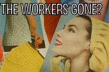 Каде отидоа работничките?